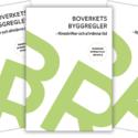 Boverkets översyn av sina byggregler – Möjligheternas byggregler